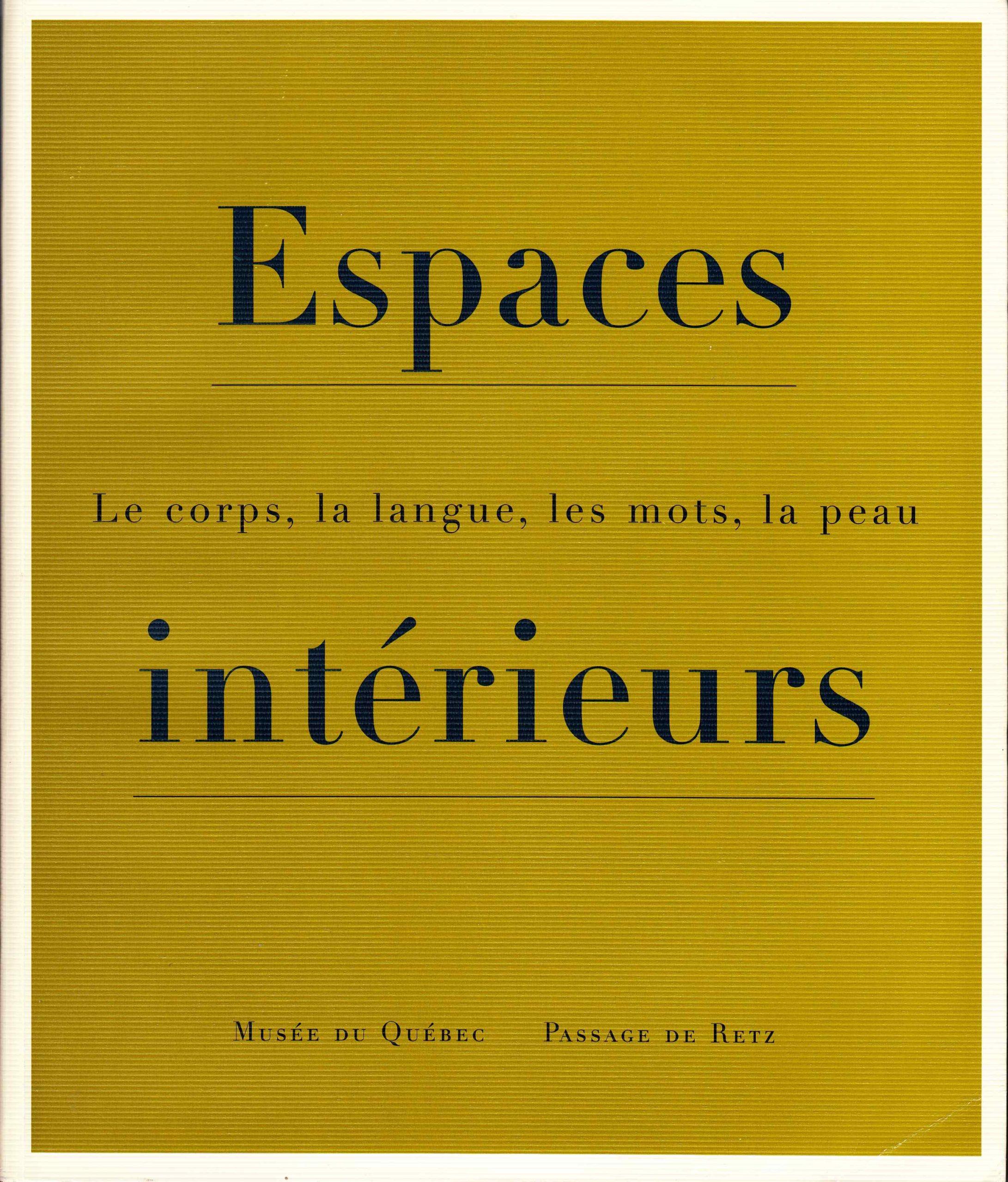 Espaces intérieurs, Louise Déry, Nicole Gingras, 1999