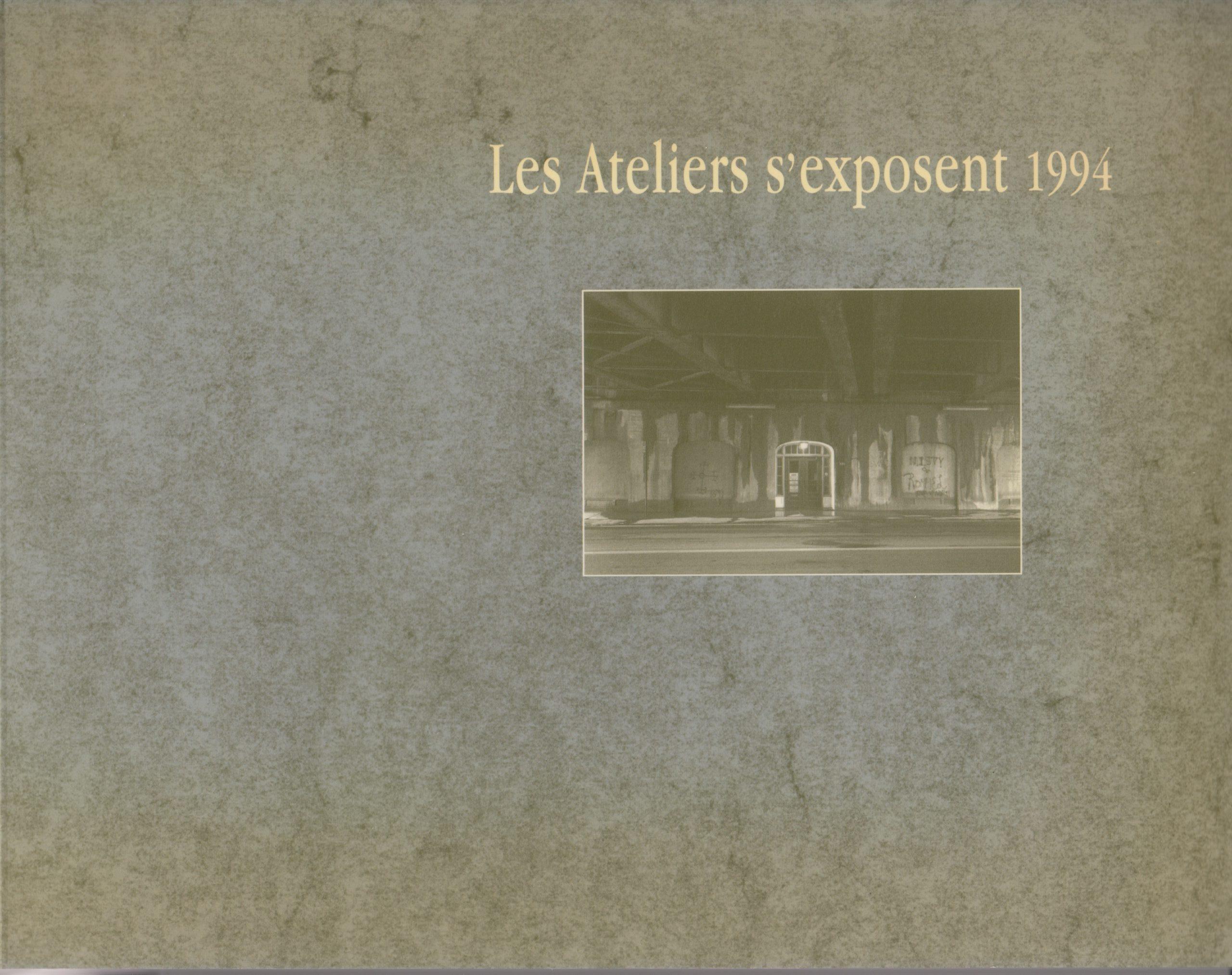 Les Ateliers s'exposent, Marie-Michèle Cron, Gilles Daigneault, Marik Boudreau, 1994