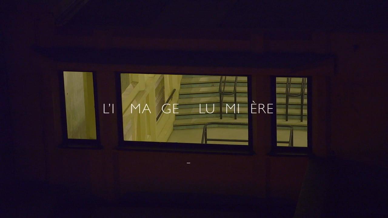 L'Image-Lumière, 2017
