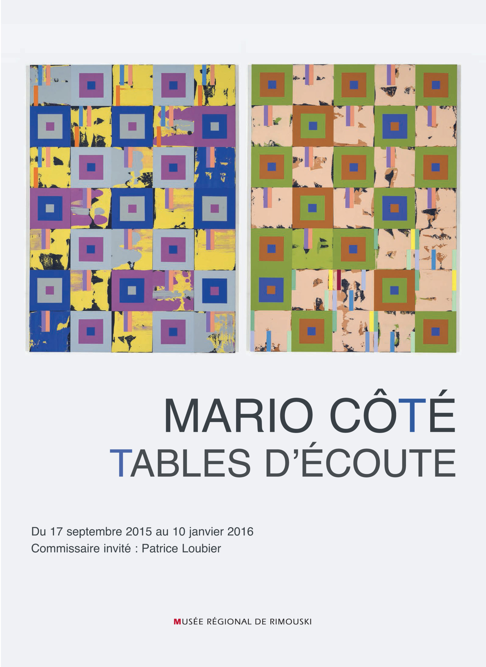 Tables d'écoute, Patrice Loubier, 2015