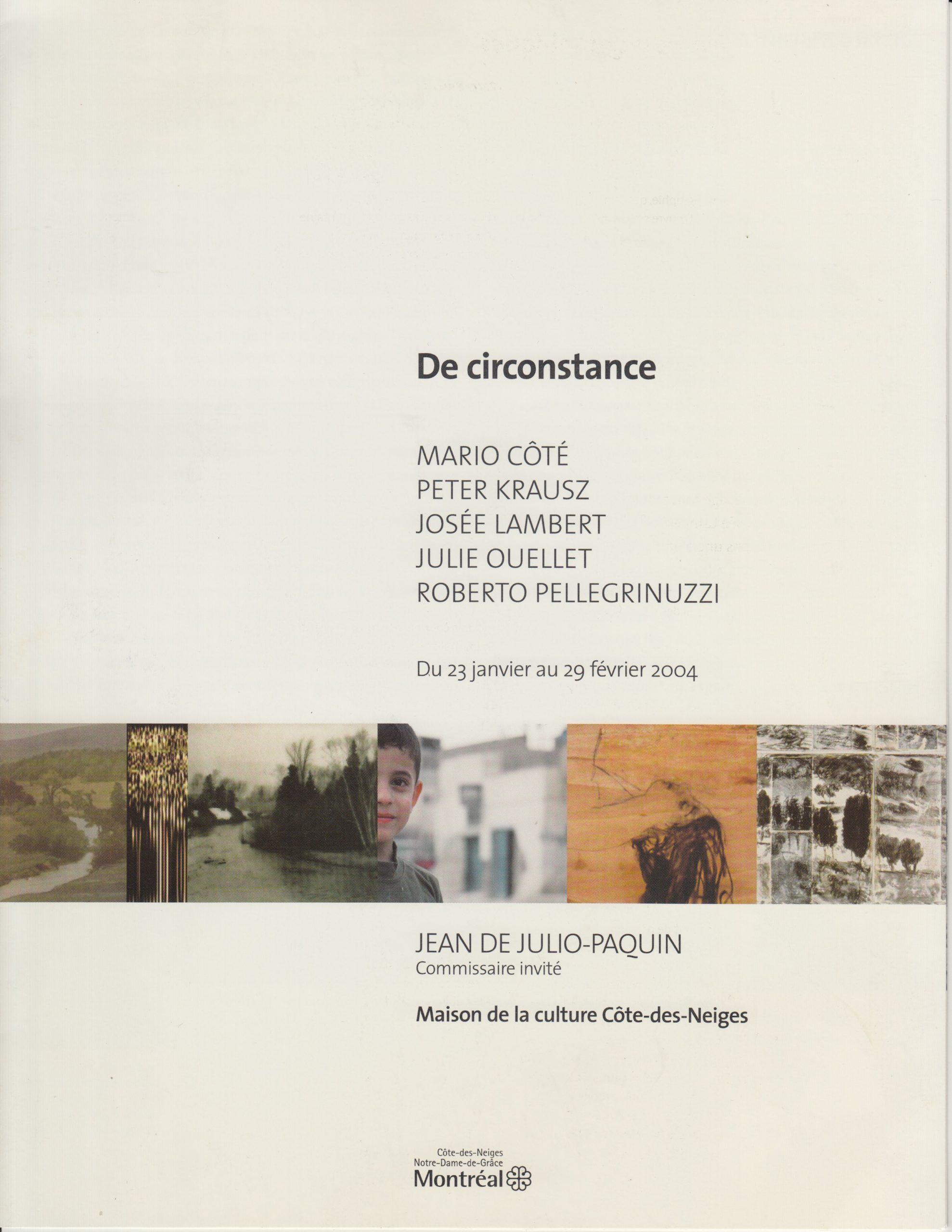 De circonstance, Jean de Julio-Paquin, 2004