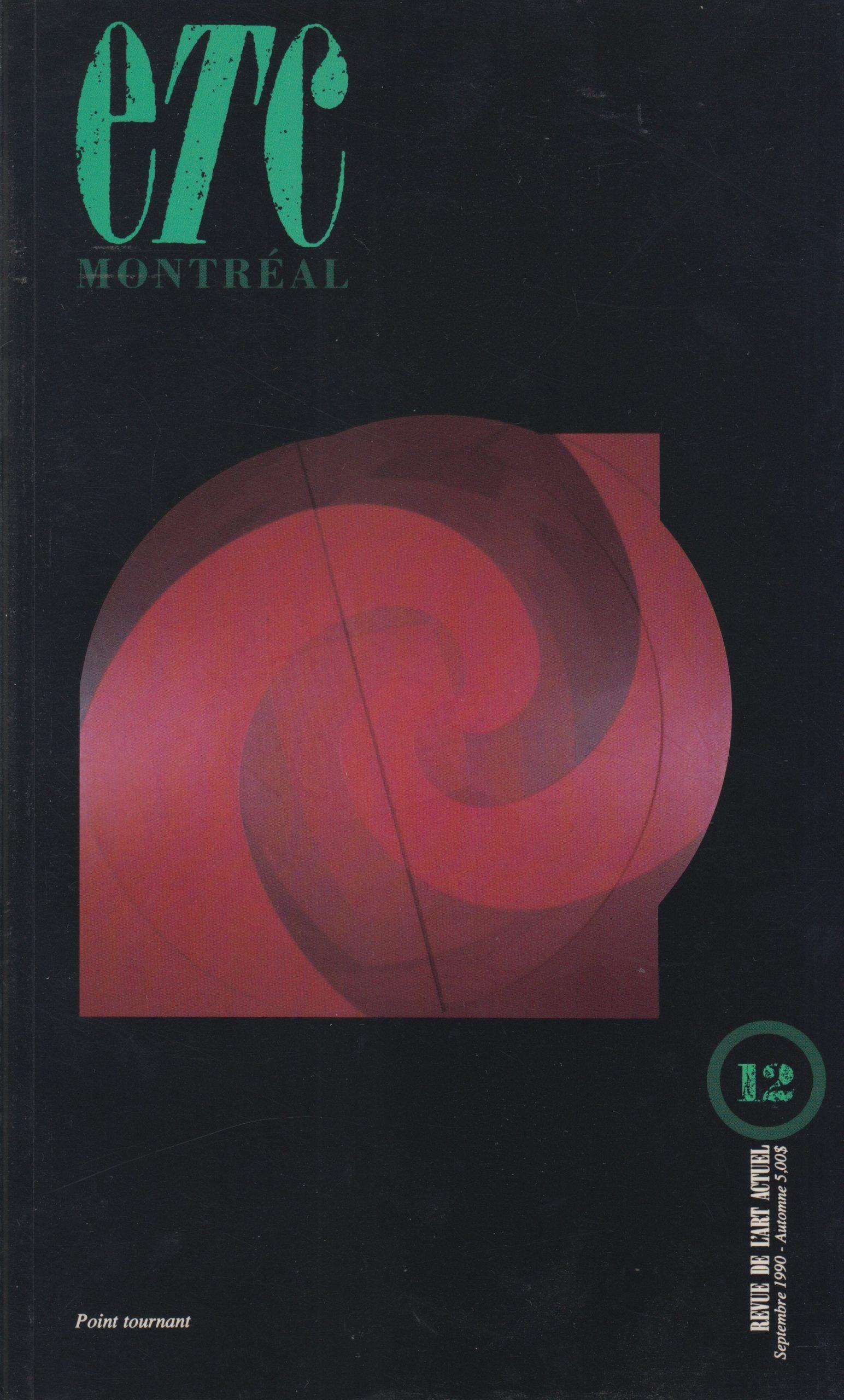 Chroniques peinture et vidéo, Revue ETC Montréal, 1990-1992