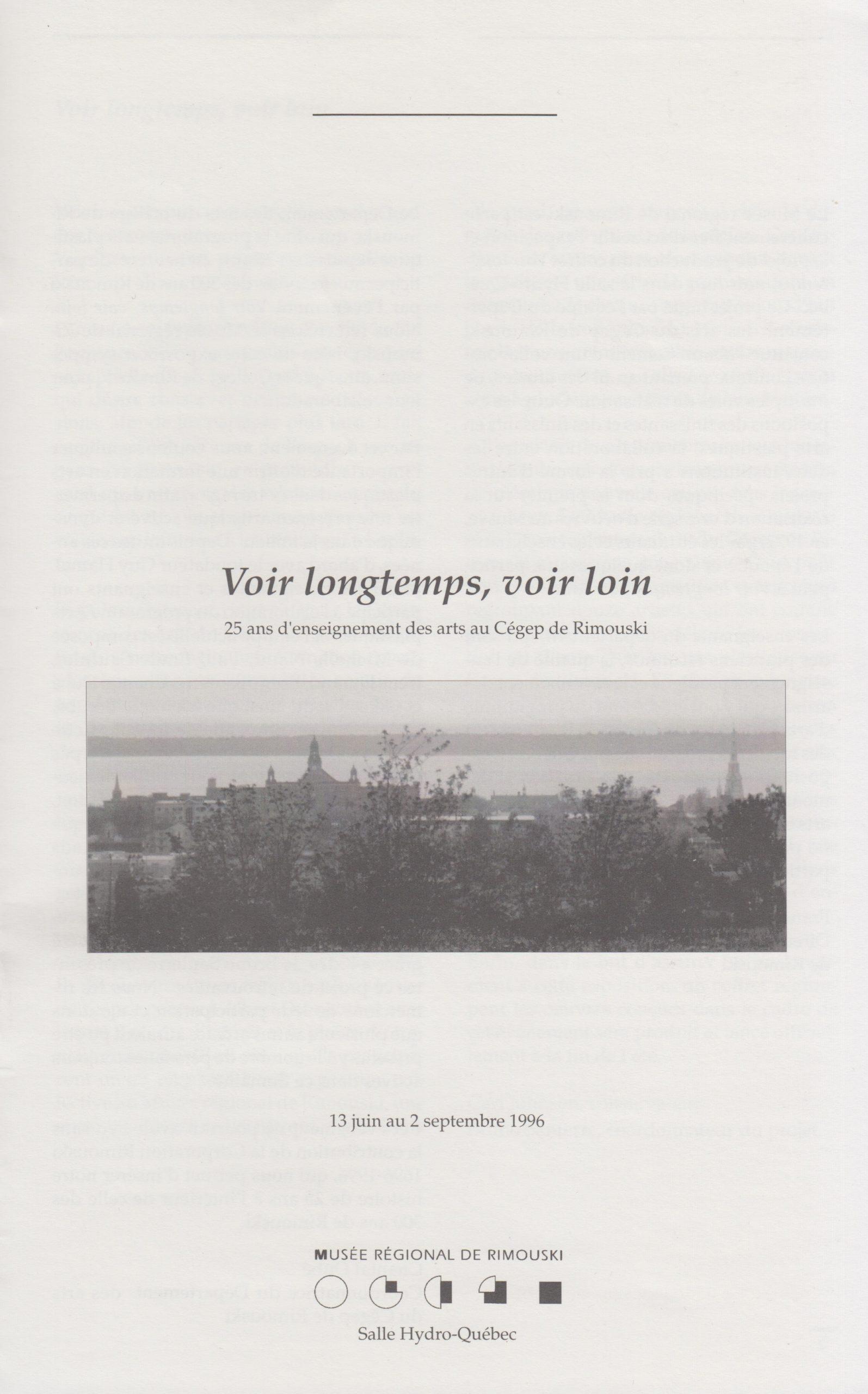 Voir longtemps, voir loin, Musée régional de Rimouski, 1996